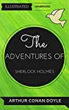 The Adventures of Sherlock Holmes: By Arthur Conan Doyle : Illustrated & Unabridged (Free Bonus Audiobook) (English Edition)