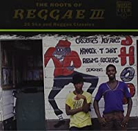 Roots of Reggae Vol.3