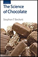 The Science of Chocolate (Issues in Environmental Scienc)