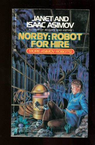 Download Norby/robot For Hire (Norby Chronicles) 044158635X