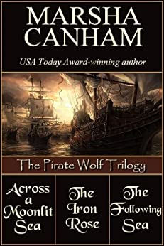 The Pirate Wolf Trilogy by [Canham, Marsha]
