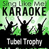 Tubel Trophy (Karaoke Version)