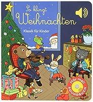 So klingt Weihnachten: Klassik fuer Kinder (Soundbuch)