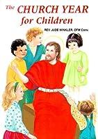 The Church Year for Children (St. Joseph Picture Booksd)