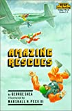 Amazing Rescues (Step Into Reading: A Step 3 Book)