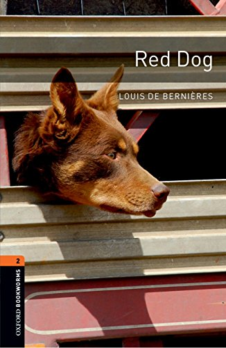 Red Dog (Oxford Bookworms Library: Stage 2)の詳細を見る