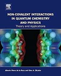 Non-covalent Interactions in Quantum Chemistry and Physics: Theory and Applications