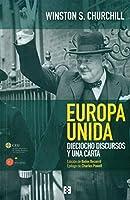 Europa unida : Dieciocho discursos y una carta