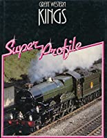 The Great Western Kings (Super Profile S.)