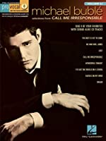 Michael Buble: Selections from Call Me Irresponsible (Hal Leonard Pro Vocal)