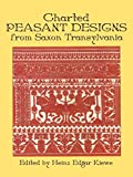 Charted Peasant Designs from Saxon Transylvania (Dover Embroidery, Needlepoint) 画像