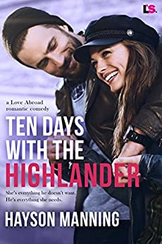 Ten Days With the Highlander by [Manning, Hayson]