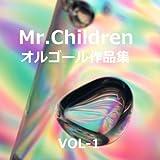 Mr.Children 作品集 VOL-1