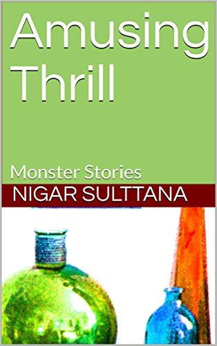 Amusing Thrill: Monster Stories (Galician Edition)