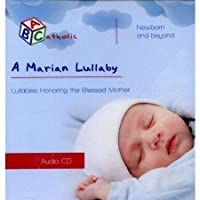 A Marian Lullaby (ABCatholic) by Bobfriend