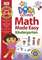 Dora the Explorer: Kindergarten Workbook (Math Made Easy)
