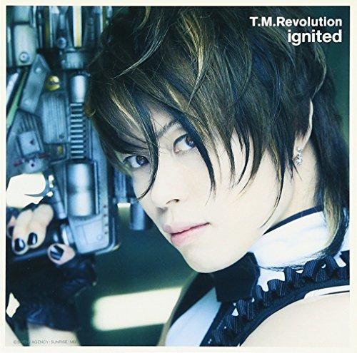 ignited - イグナイテッド - / T.M.Revolution