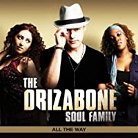 All the Way by DRIZABONE SOUL FAMILY