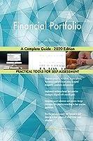 Financial Portfolio A Complete Guide - 2020 Edition