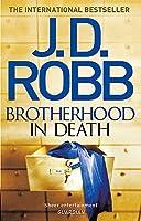 Brotherhood in Death: 42 by J. D Robb(2016-08-03)