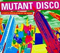 Mutant Disco 2 by Mutant Disco (2001-04-04)