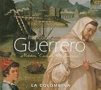 Guerrero: Canciones & Villanescas
