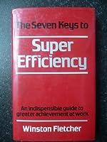 Seven Keys to Superefficiency
