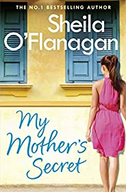 My Mother's Secret: A warm family drama full of humour and heart