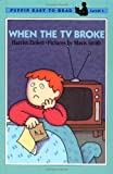 When the TV Broke (Easy-to-Read, Puffin)