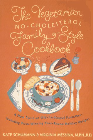 Download The Vegetarian No-Cholesterol Family-Style Cookbook 0312136129