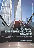 Strategic Entrepreneurial Finance (Routledge Advanced Texts in Economics and Finance)