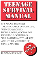 Teenage Survival Manual: How to Reach 20 in One Piece (And Enjoy Every Step of the Journey)