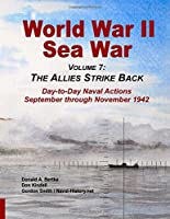 World War II Sea War, Vol 7: The Allies Strike Back