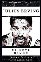 Julius Erving Adult Activity Coloring Book (Julius Erving Adult Activity Coloring Books)