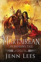 Murtairean. An Assassin's Tale.: A Novel in the Dál Cruinne Series