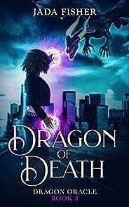 Dragon of Death (Dragon Oracle Book 8)