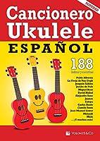 CANCIONERO - Cancionero Ukelele Espal (188 Letras con Acordes) para Ukelele