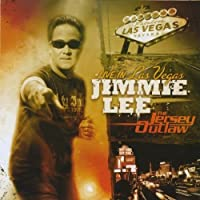 Jimmie Lee-the Jersey Outlaw-Live in Las Vegas