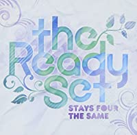 Stays Four The Same by THE READY SET (2010-05-12)