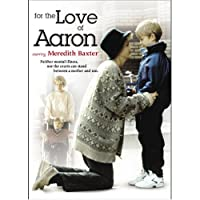 FOR THE LOVE OF AARON