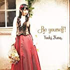 Be yourself! (初回限定盤)
