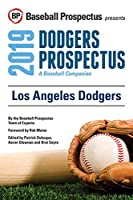 Los Angeles Dodgers, 2019: A Baseball Companion