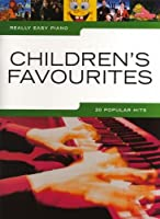 Really Easy Piano: Children s Favourites