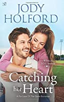 Catching Her Heart (For Love of the Game)