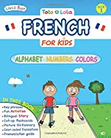 Toto and Lola: French For Kids: Alphabet - Numbers - Colors