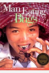 Man Eating Bugs: The Art and Science of Eating Insects ハードカバー