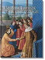 Mamerot. Eine Chronik der Kreuzzuege: Les Passages d'Outremer.