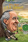 Who Was J. R. R. Tolkien? (Who Was?)