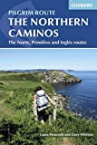 Cicerone The Northern Caminos: Norte, Primitivo and Ingles (International Walking)
