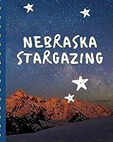 Nebraska Stargazing: Backyard Night Sky Astronomer Notebook | Lunar Moon | Outer Space Observations | Stars | Stargazing | Telescope | Backyard Galaxy | Cosmic Star watching